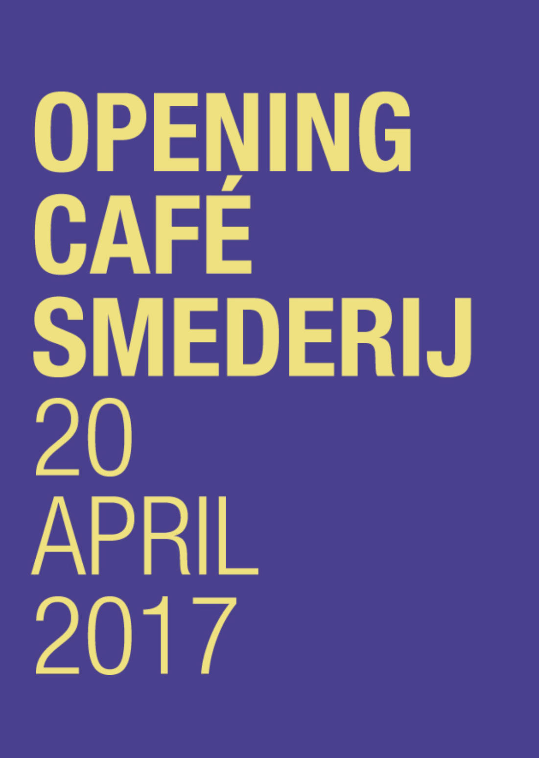 OPENING CAFÉ SMEDERIJ