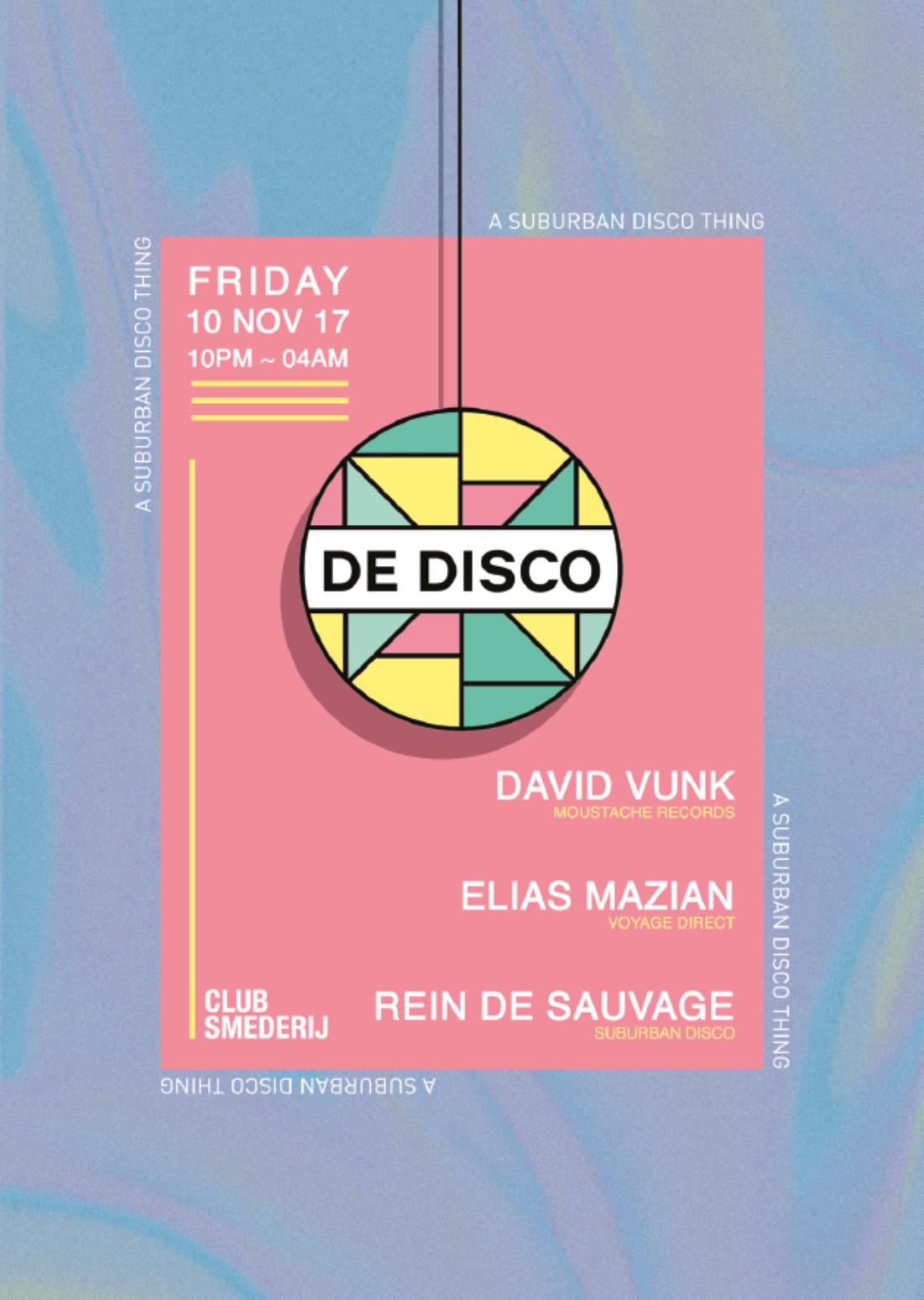 De Disco w/ David Vunk + Elias Mazian