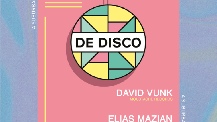 De Disco w/ David Vunk + Elias Mazian