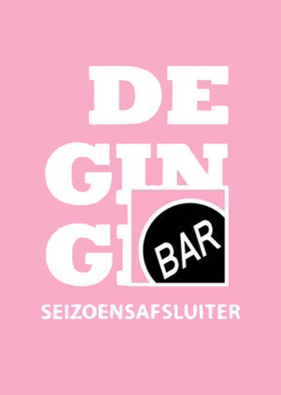 DE GIN GIN X BAR SEIZOENSAFSLUITER