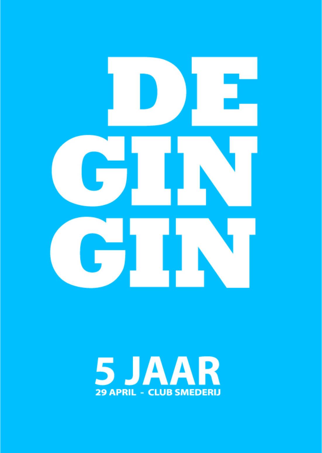 DE GIN GIN (5 JAAR)