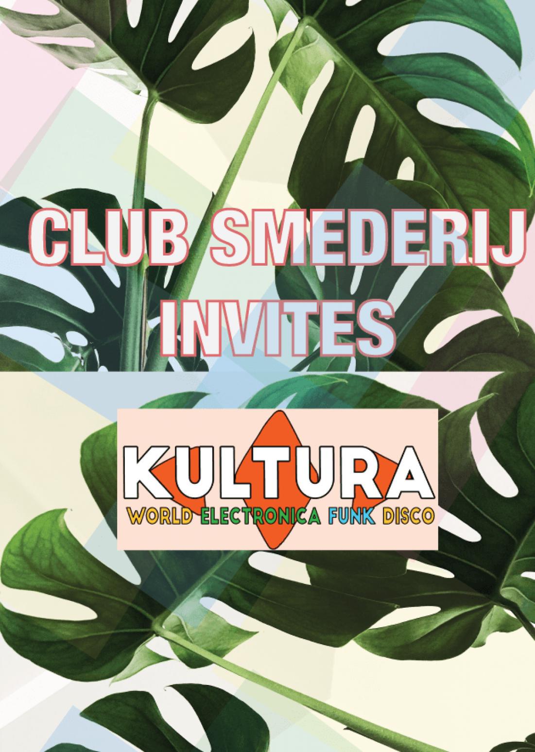 Club Smederij Invites Kultura