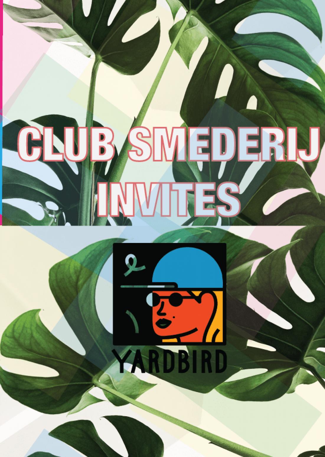 Club Smederij Invites Yardbird I Block Party