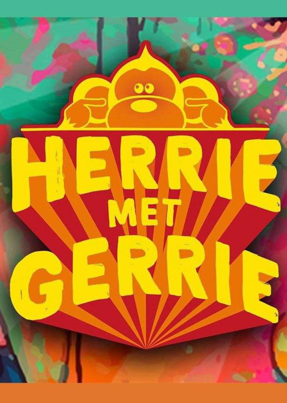 HERRiE MET GERRiE