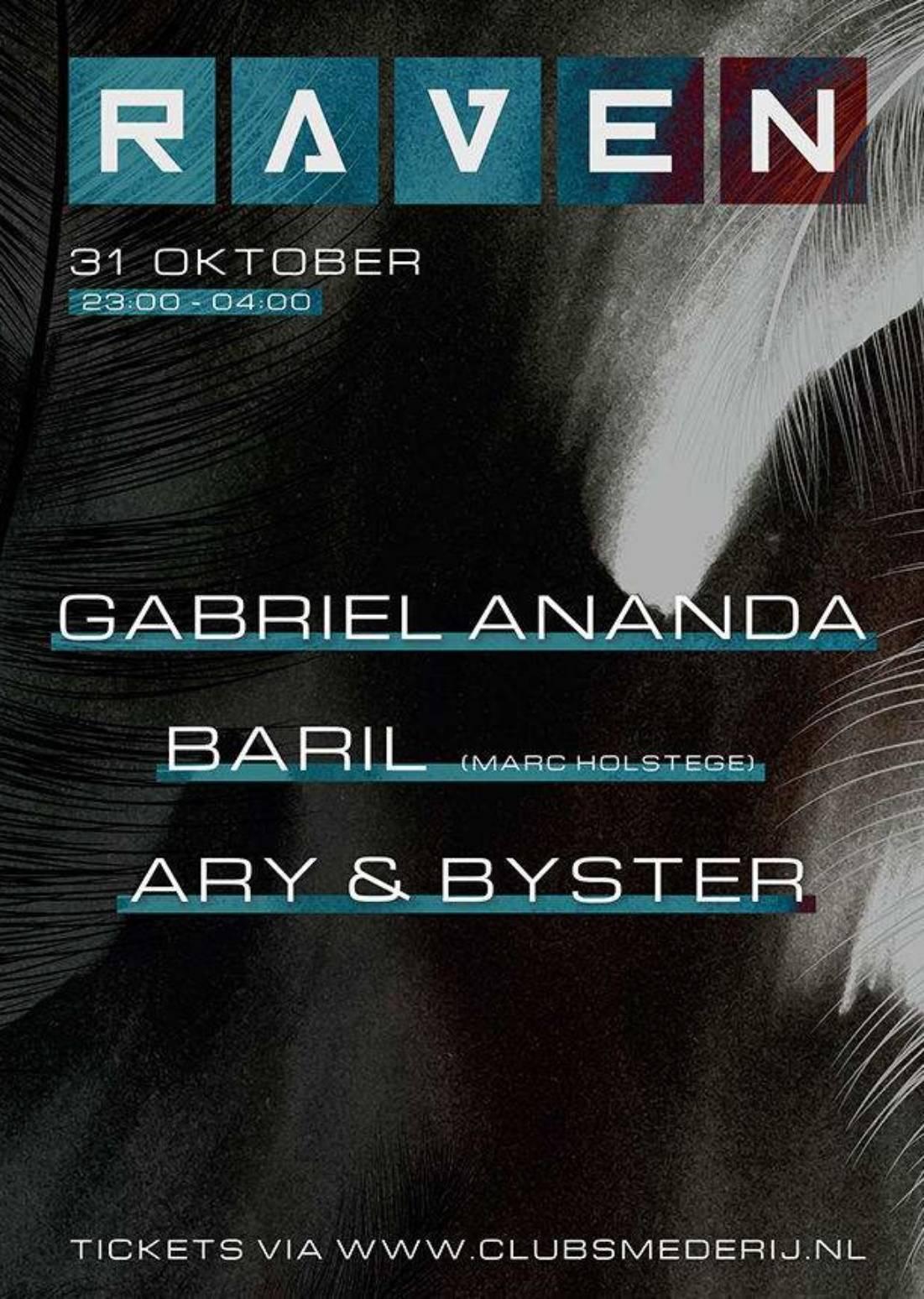 Raven Halloween w/ Gabriel Ananda & more
