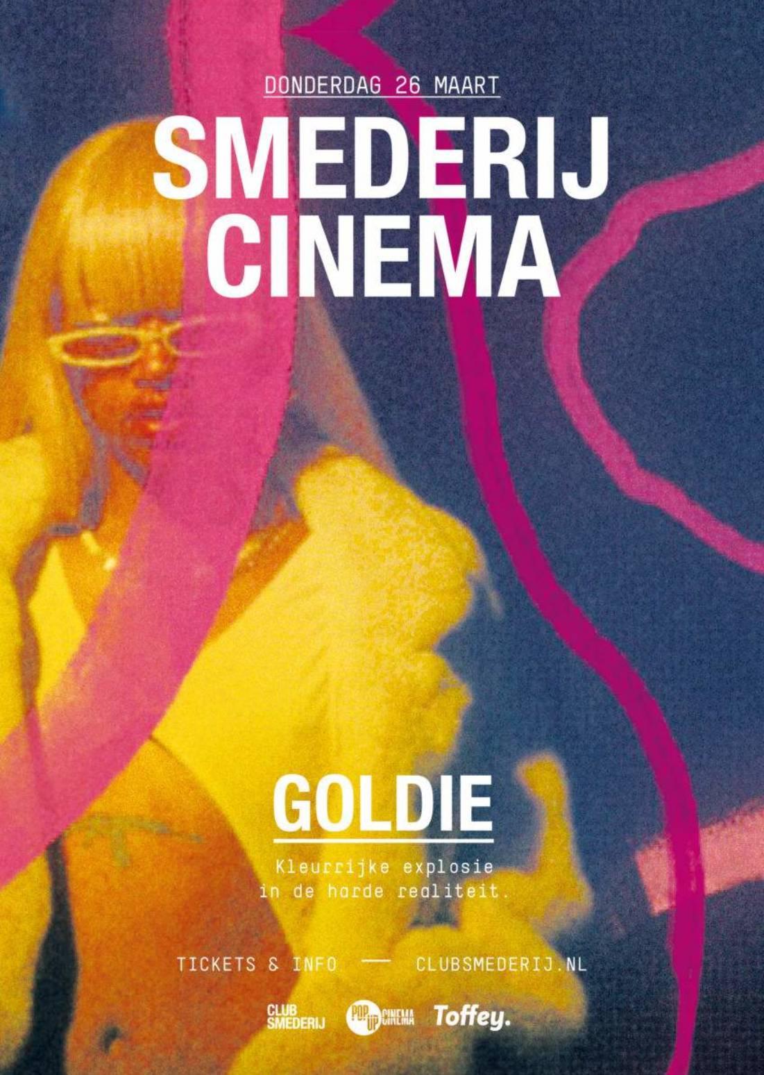 Smederij Cinema – GOLDIE