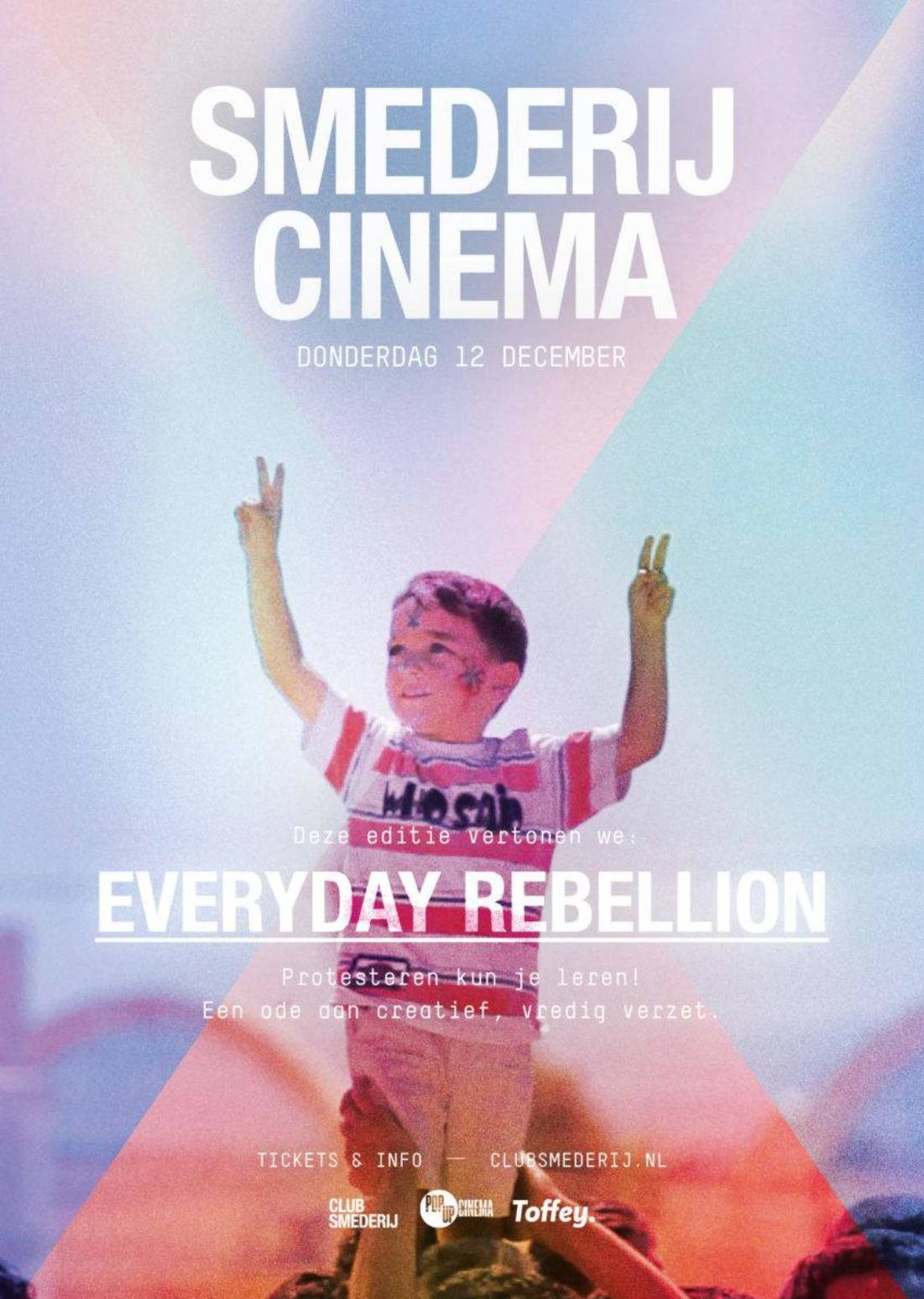 Smederij Cinema – Everyday Rebellion