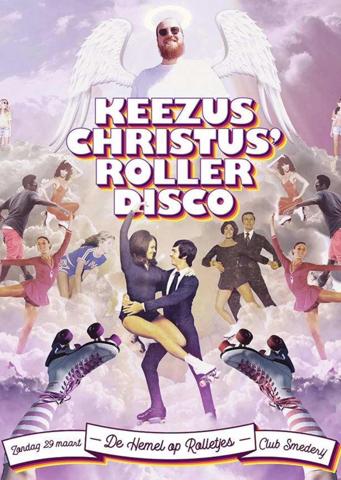 Keezus Christus' Rollerdisco (verplaatste editie)