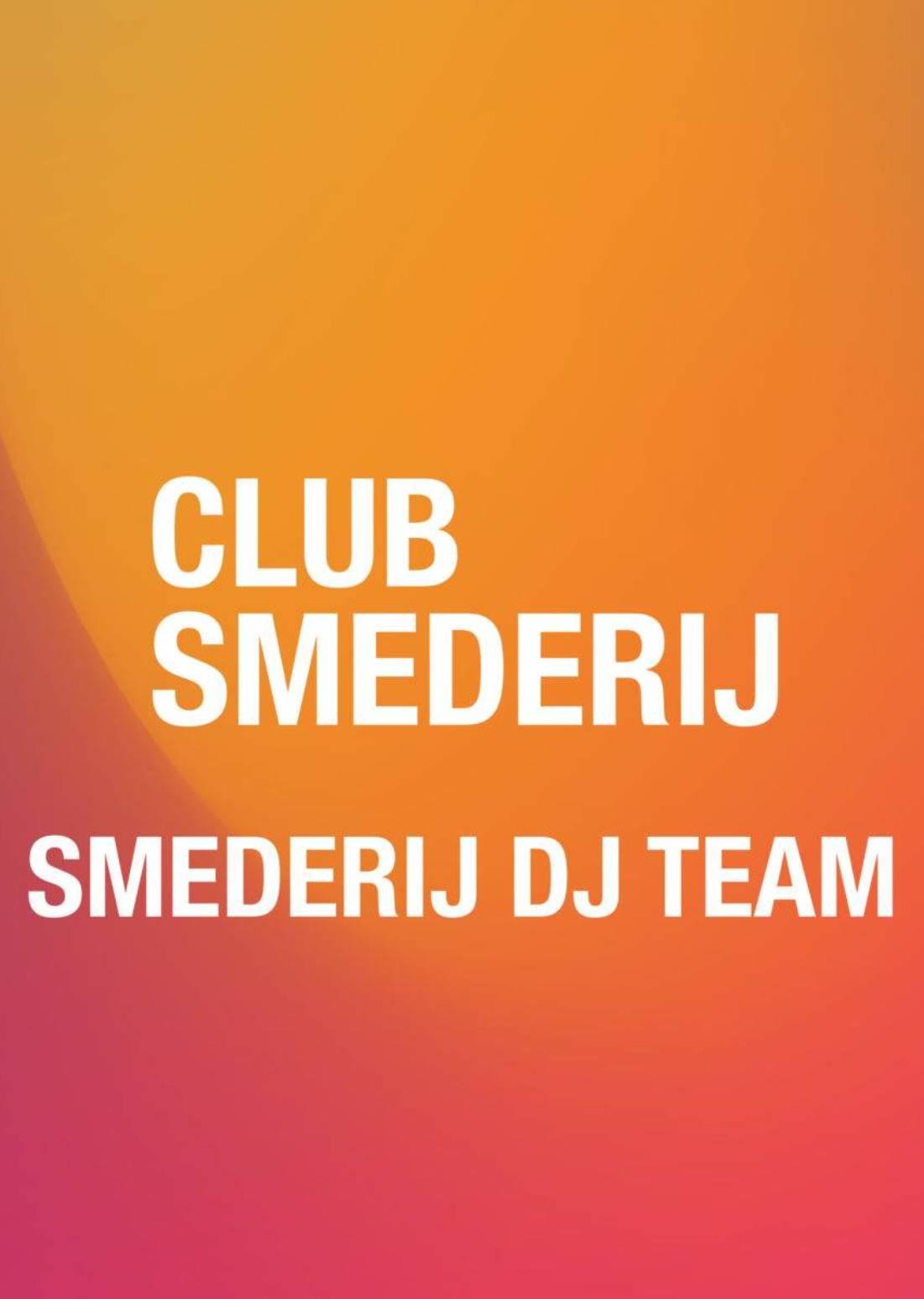SMEDERIJ DJ TEAM | Smederijtuin