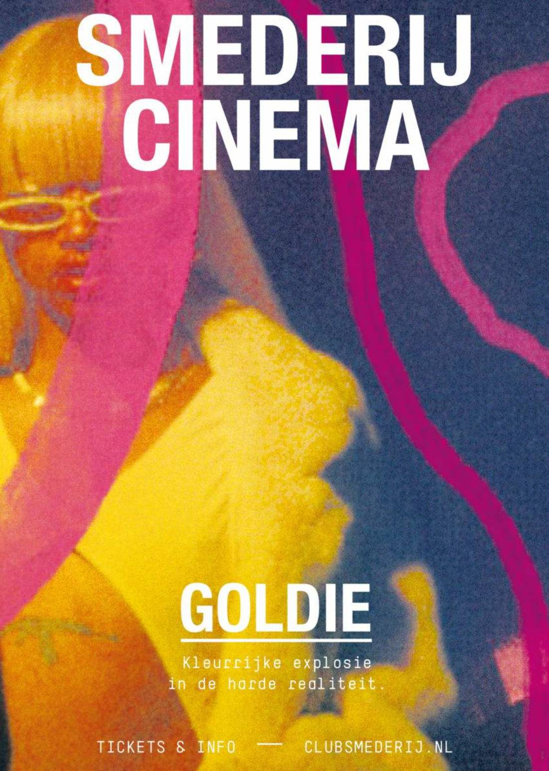 Smederij Cinema | GOLDIE