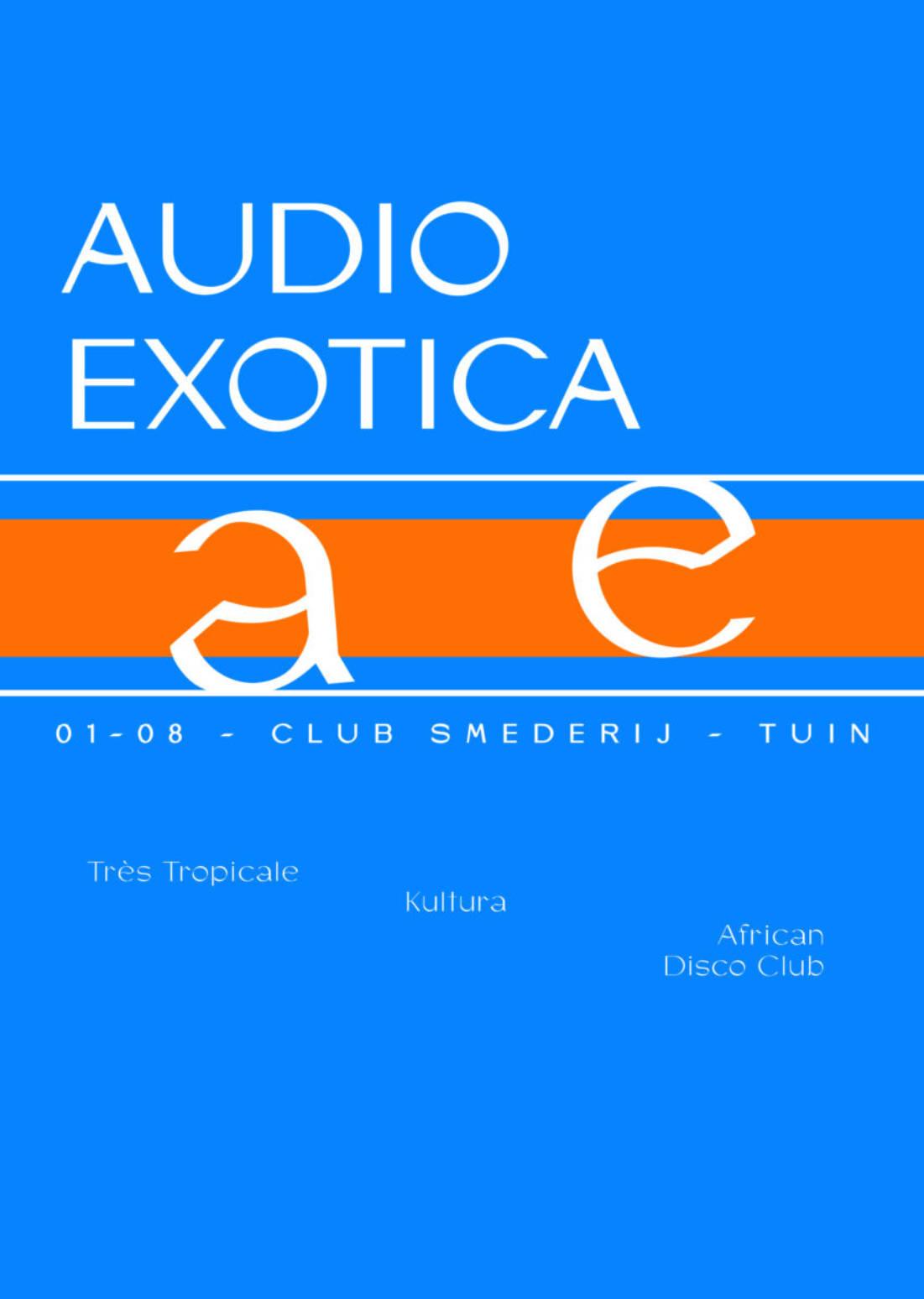 Audio Exotica | SmederijTuin